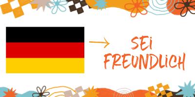 be kind in german