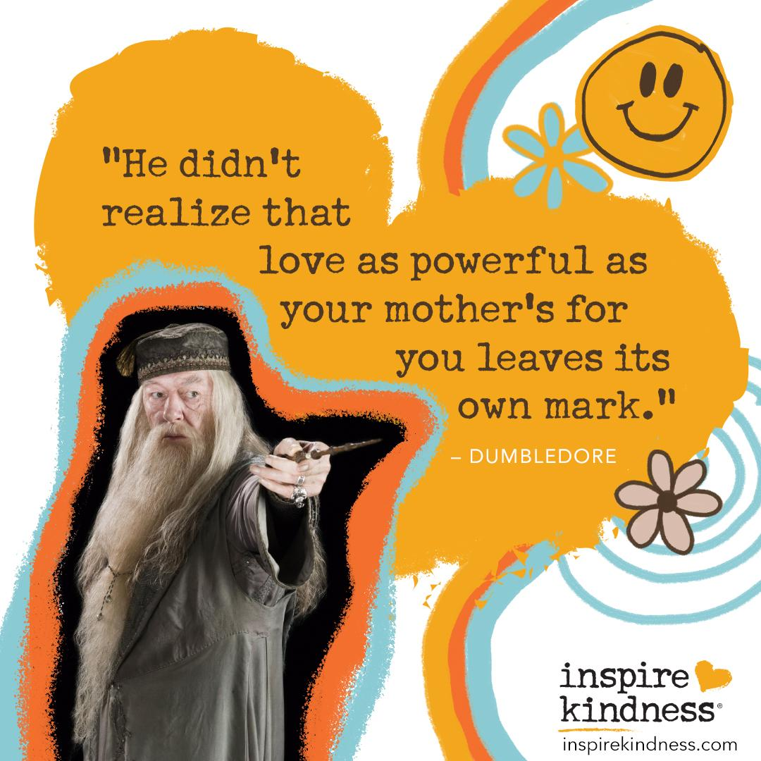 Mother's Day Quote Dumbledore