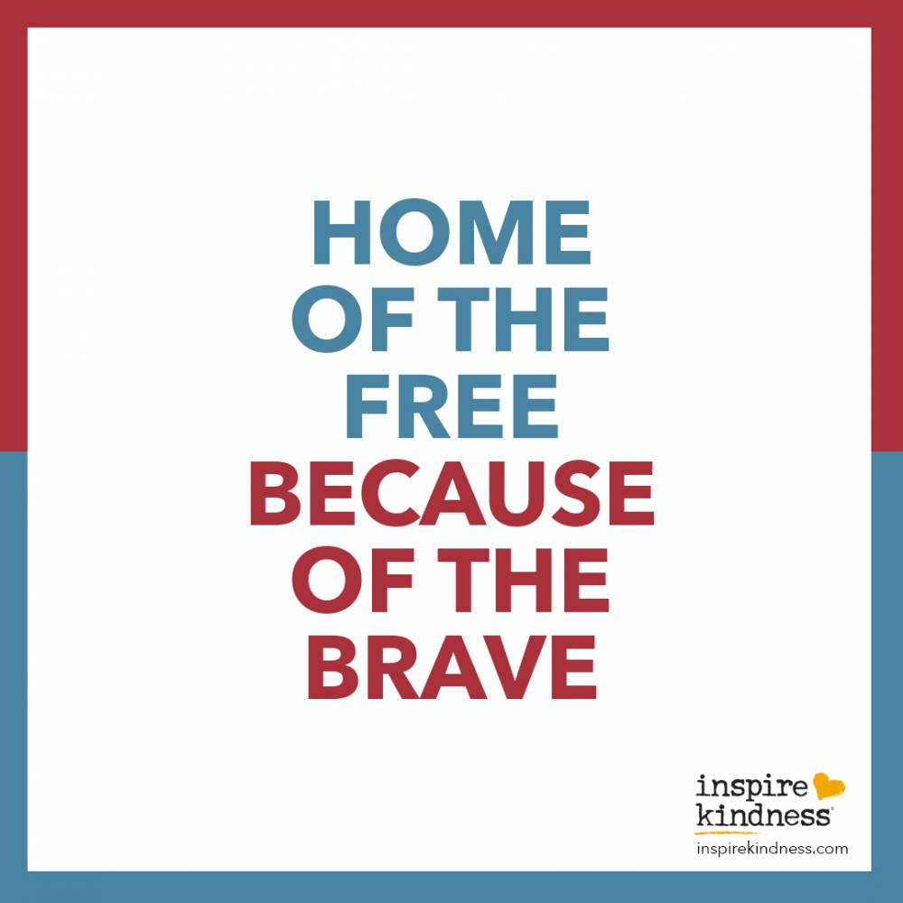 Home of Free Because of the Brave
