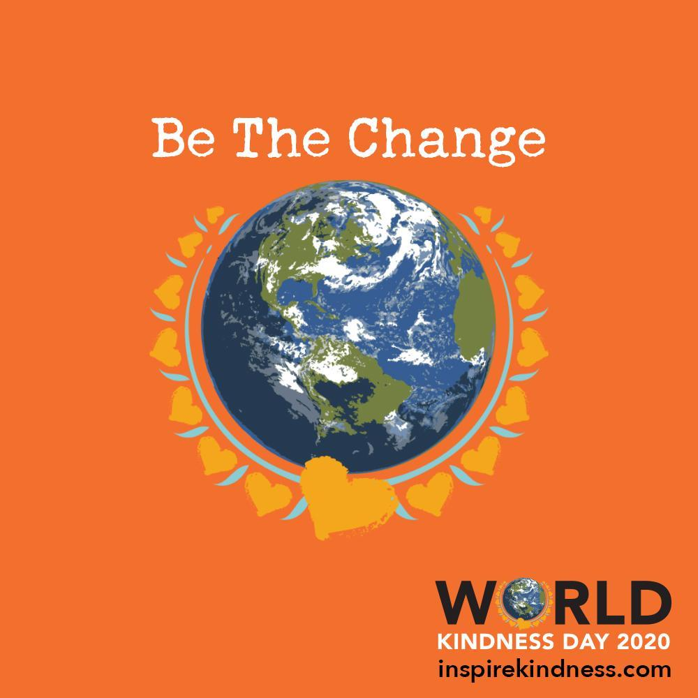 Be the change world Kindness day