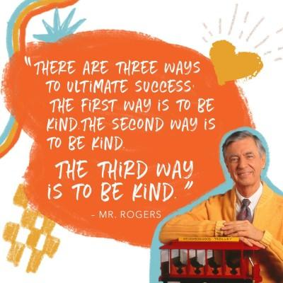 10 Mr. Rogers Quotes on Kindness | Inspire Kindness