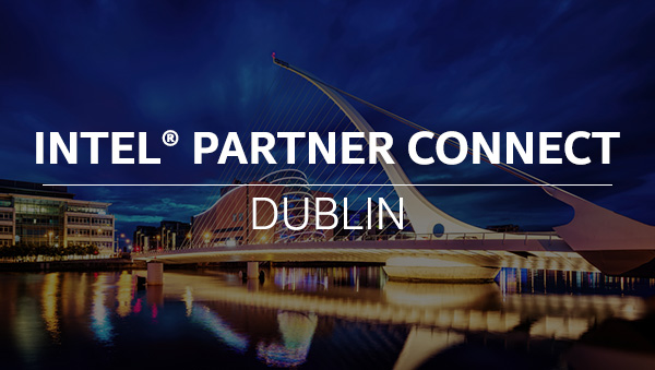 Intel Partner Connect - Dublin