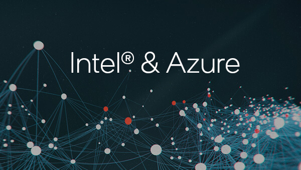 Intel and Azure