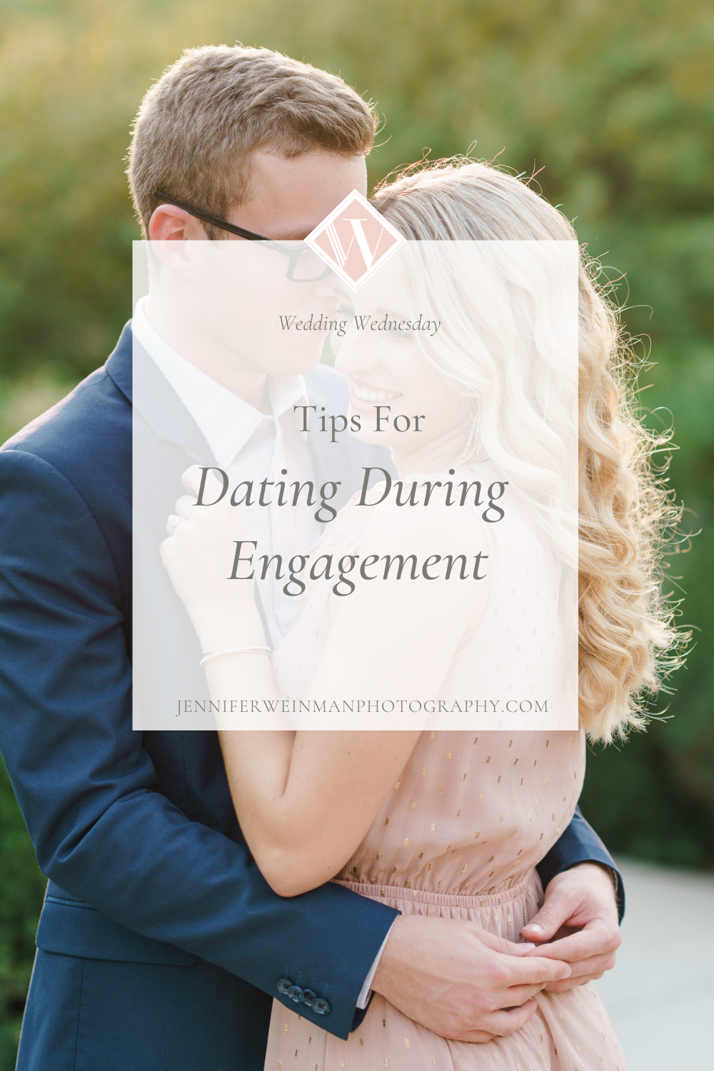 tips for dating during engagement