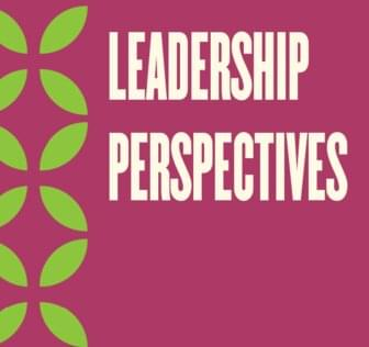 Fiscal Year 2022 Leadership Perspectives