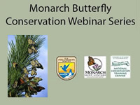 Monarch Conservation Webinar Series
