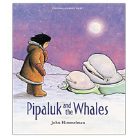 Cover of book: Pipaluk and the Whales