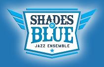 Shades of Blue Jazz Ensemble