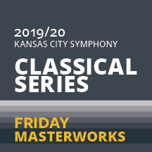 2019-2020 Friday Masterworks