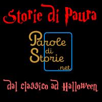 Parole di Storie - Storie di Paura, dal classico alla notte di Halloween
