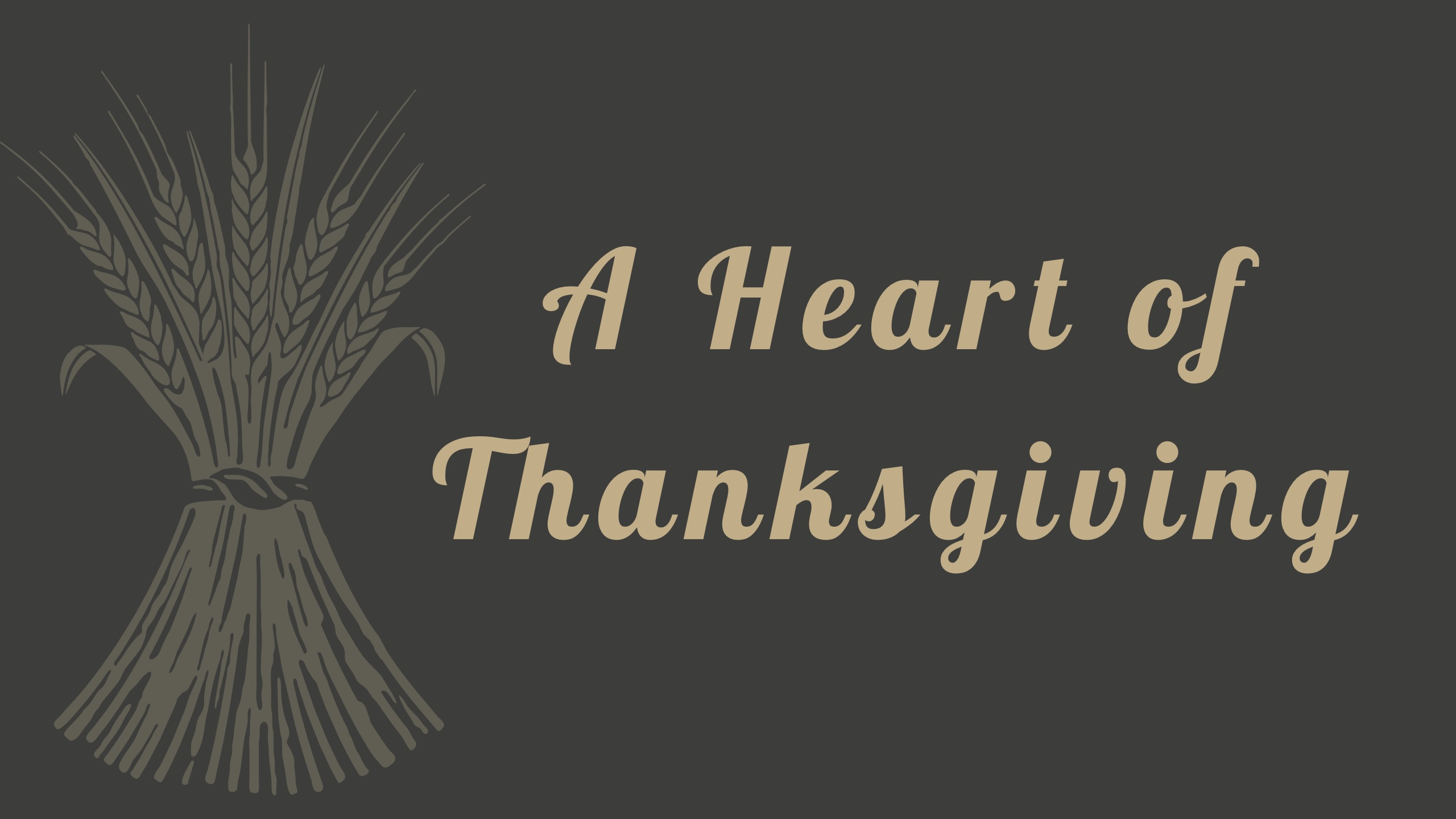A Heart of Thanksgiving Image
