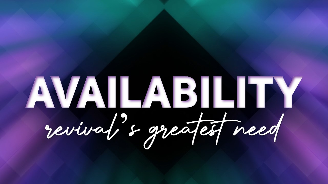 Availability | Revival's Greatest Need Image