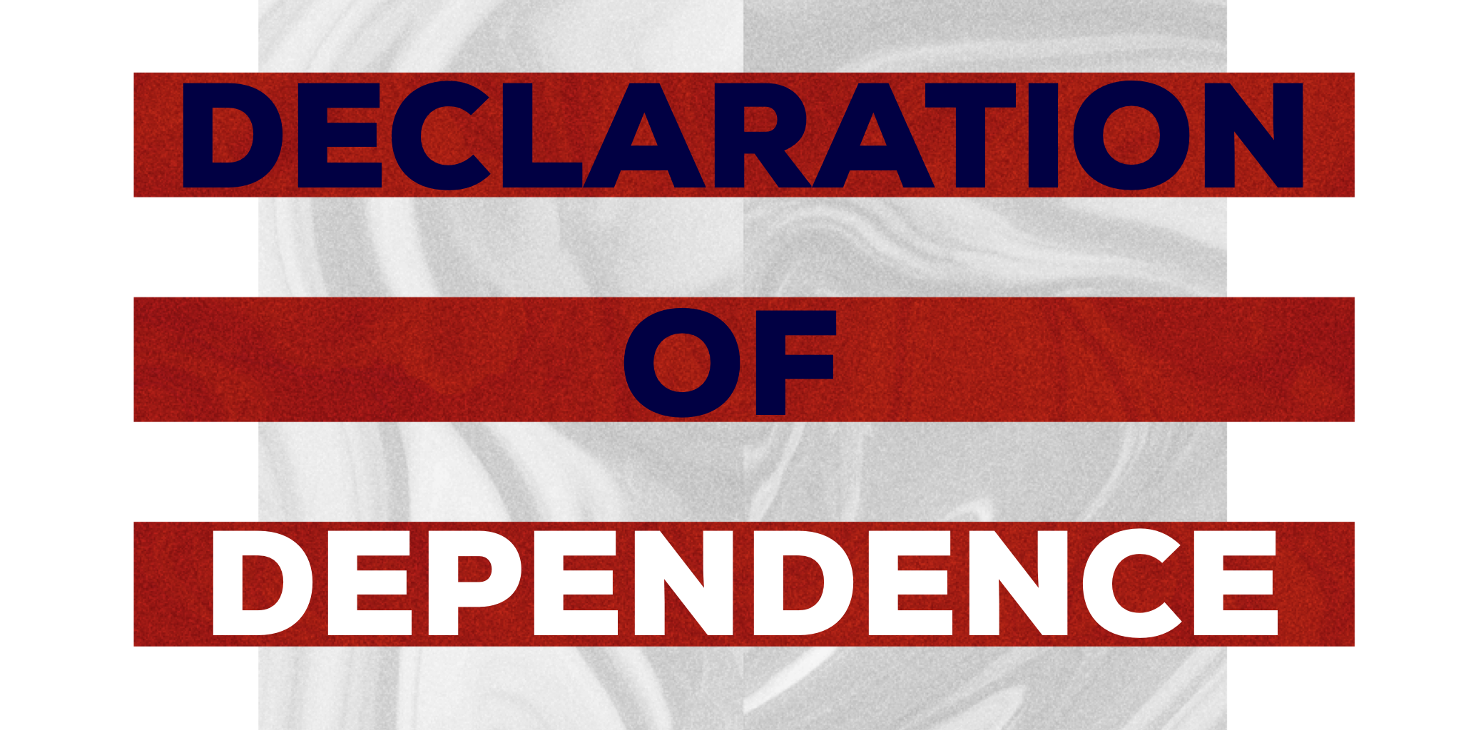Declaration of Dependence Image