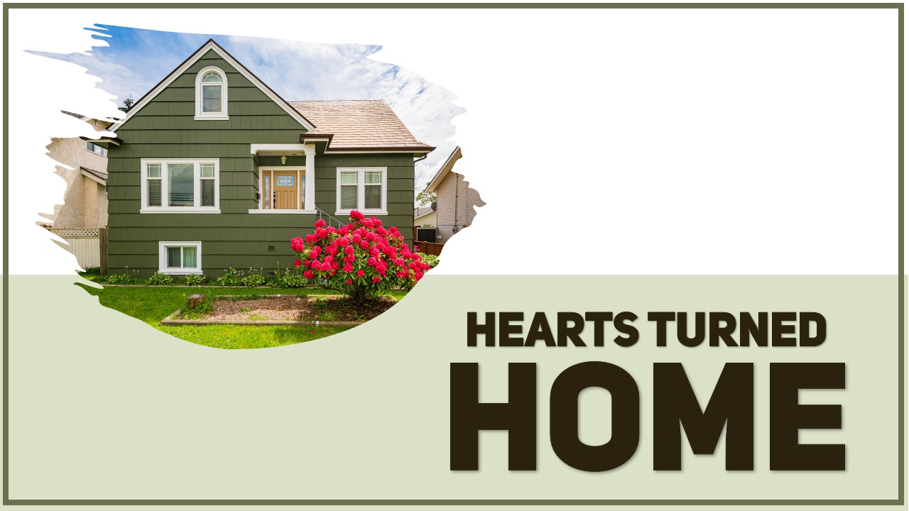 Hearts Turned Home Image