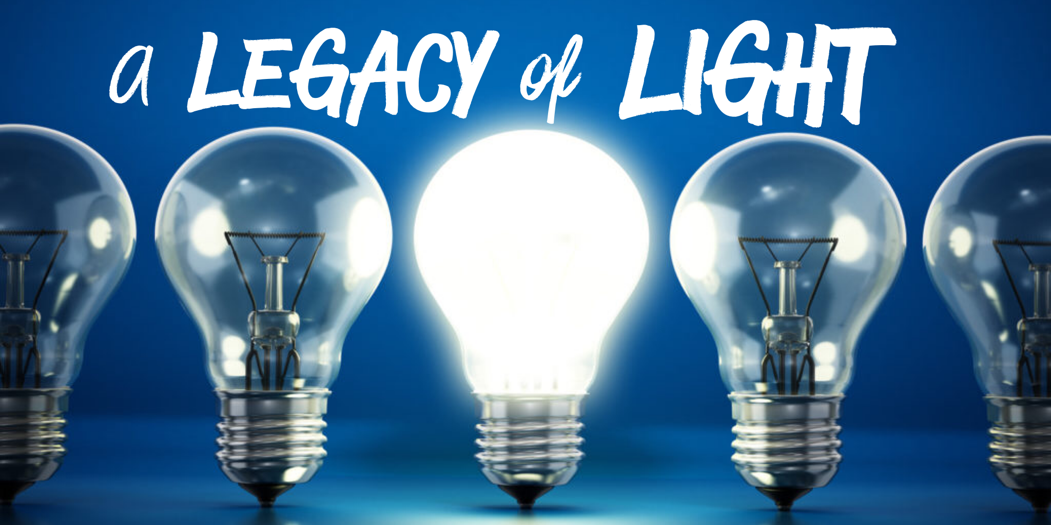 A Legacy of Light Image