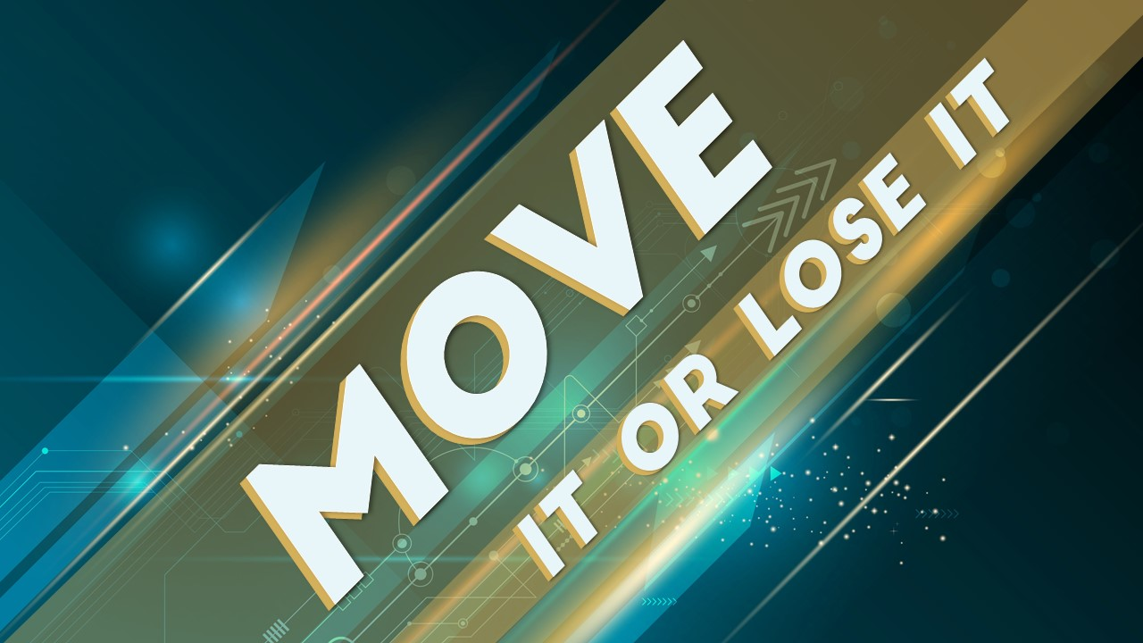 Move It or Lose It Image