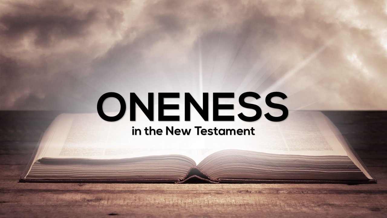 Oneness in the New Testament Image