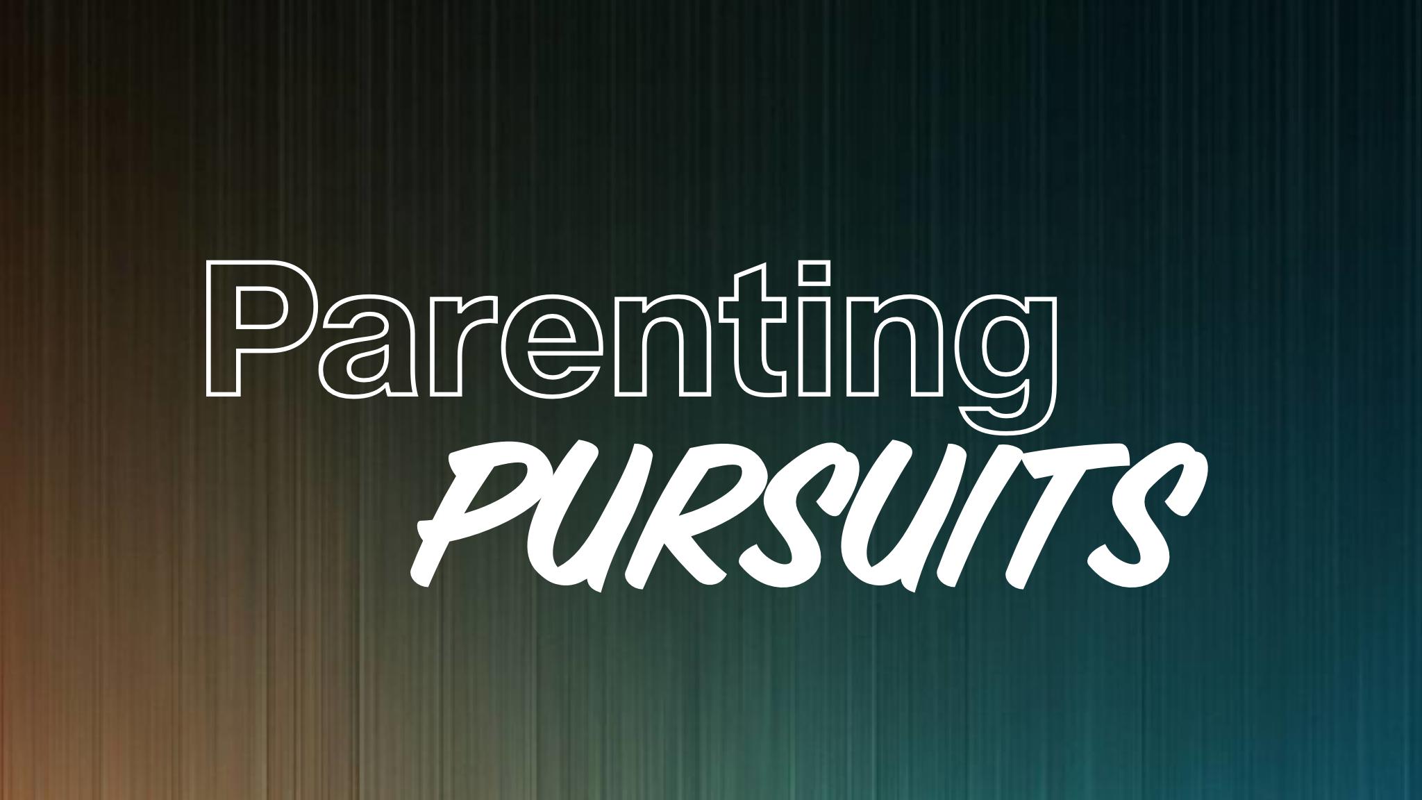 Parenting Pursuits Image