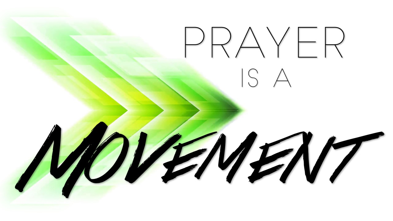 Prayer is a Movement Image