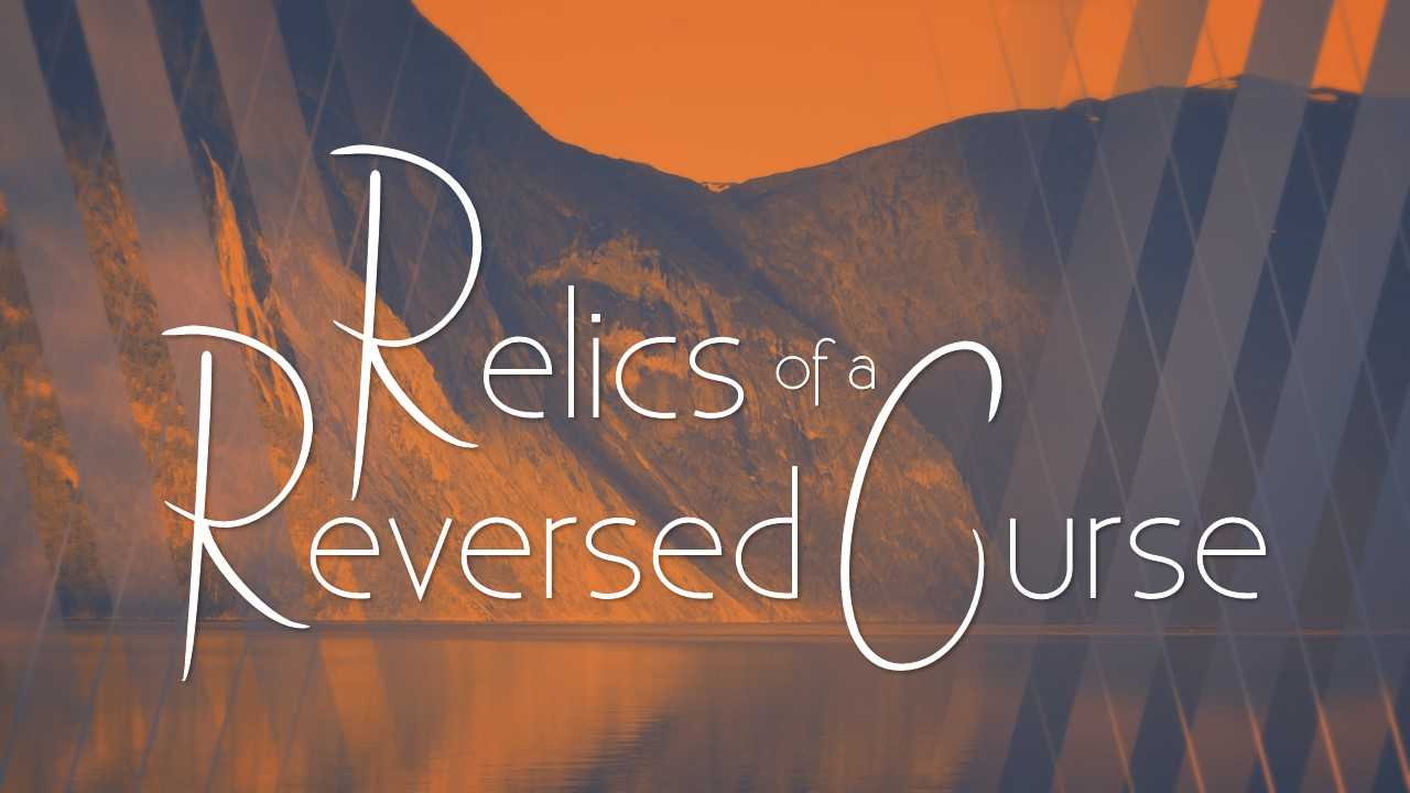 Relics of a Reversed Curse Image