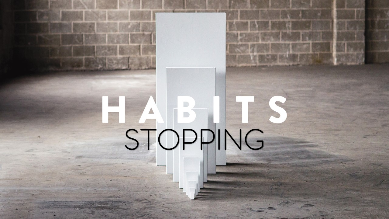 Stopping Habits Image