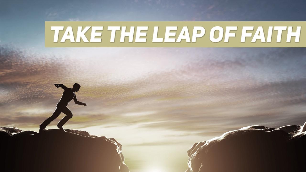 Take the Leap of Faith Image