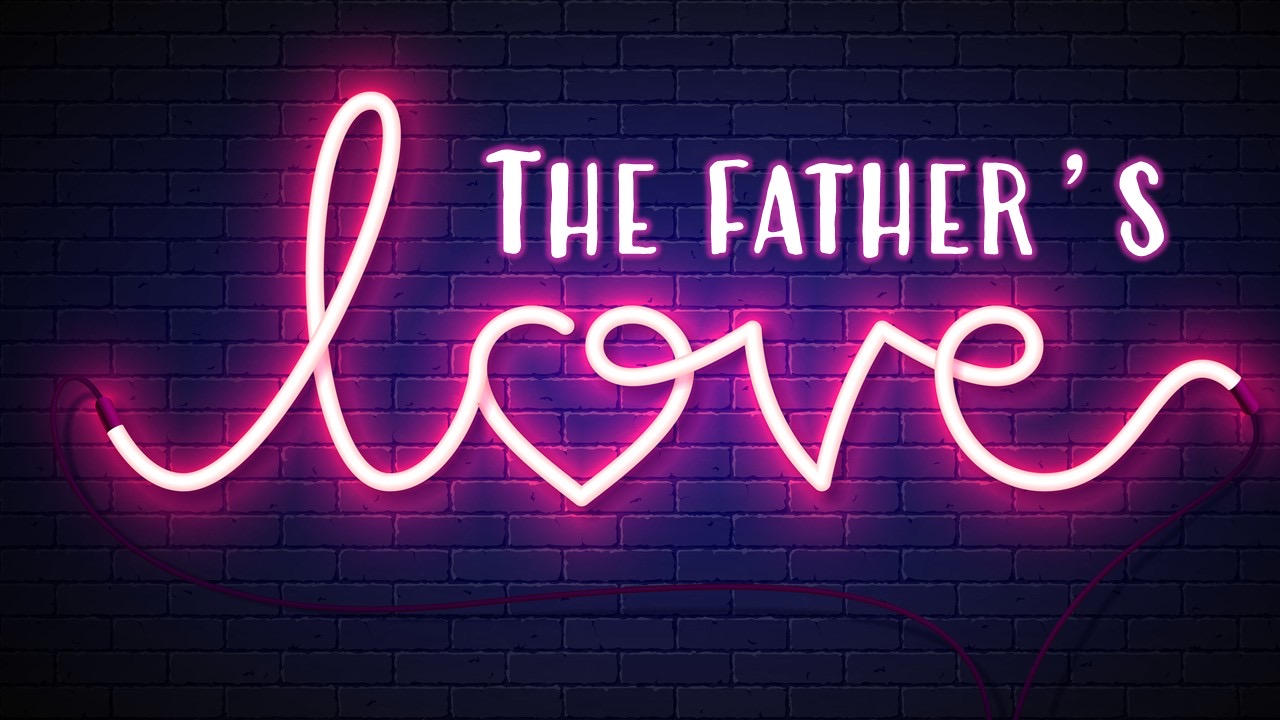 The Fathers Love Image