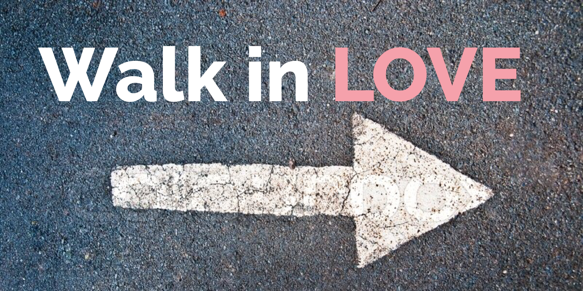 Walk in Love Image