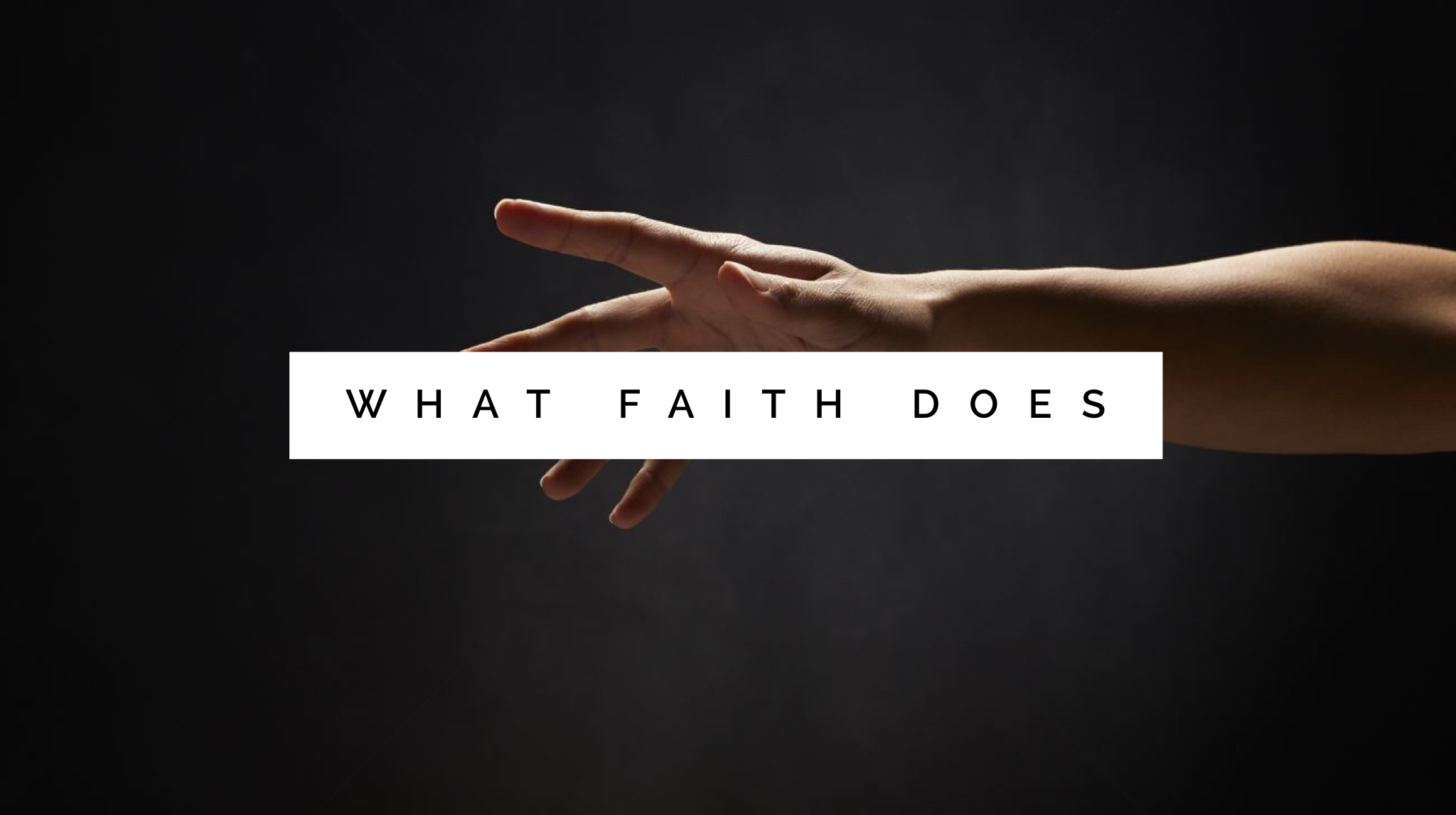 What Faith Does Image