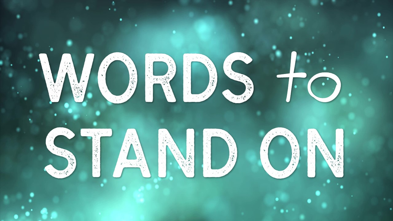 Words to Stand On Image