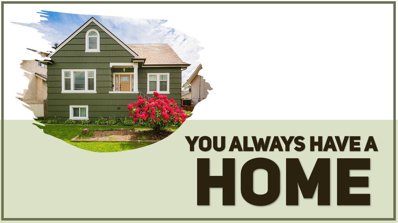 You Always Have a Home Image