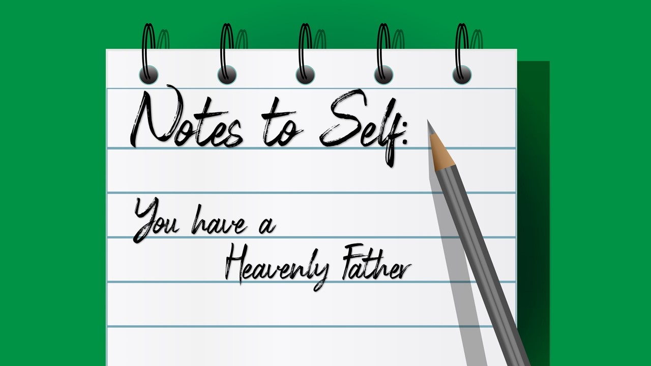 You Have a Heavenly Father Image