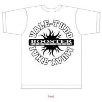 Booster T-Shirt - Vale Tudo - Muay Thai