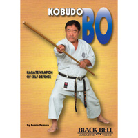 Kobudo Bo: Karate Weapon of Self-Defense