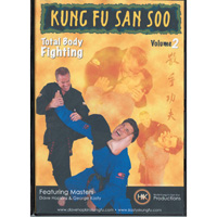 Kung Fu San Soo: Total Body Fighting Volume 1