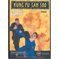 Kung Fu San Soo: Total Body Fighting Volume 1