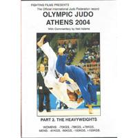 Olympic Judo Athens 2004 Volume 2
