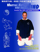 Martial Arts for the Mind: Essential Tips, Drills, and Combat Techniques