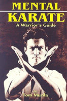 Mental Karate: A Warrior's Guide