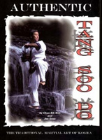 Authentic Tang Soo Do: The Traditional Martial Art of Korea