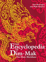 Encyclopedia of Dim-Mak: The Main Meridians