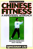 Chinese Fitness: A Mind / Body Approach