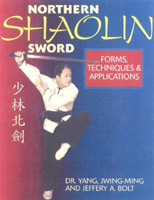 Northern Shaolin Sword: Form, Techniques and Appilcations