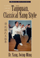 Taijiquan, Classical Yang Style: The Complete Form and Qigong