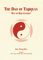 The Dao of Taijiquan: Way to Rejuvenation