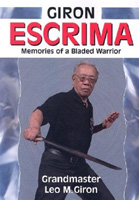 Giron Escrima: Memories of a Bladed Warrior