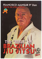 The Bible of Brazilian Jiu Jitsu: Kioto Jiu Jitsu System