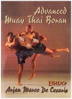 Muay Thai Advanced Boran: The Fighting Art Of Kings