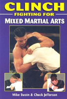 Clinch Fighting for Mixed Martial Arts
