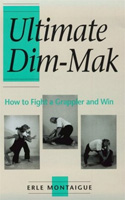Ultimate Dim-Mak : How to Fight a Grappler and Win